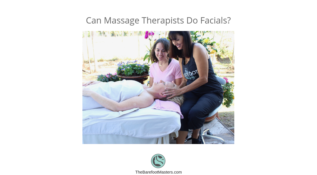Massage Therapists Facial